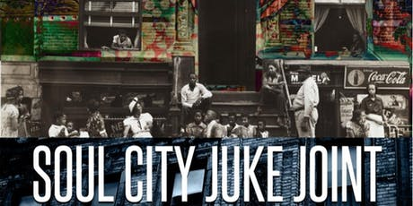 Soul City Juke Joint tickets