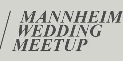 Mannheim Wedding Meetup 01/2019