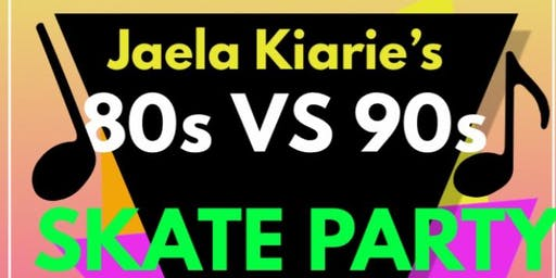 JAELA KIARIE'S 80's VS 90's Skate Party.
