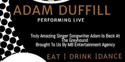 Adam Duffill Live