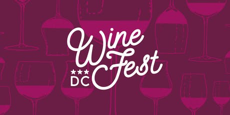 DC Wine Fest! Fall Edition tickets