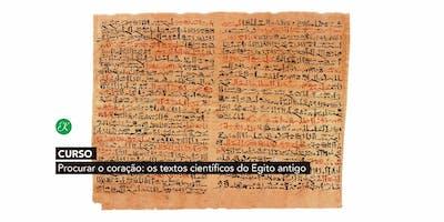 Curso Procurar o coração: os textos científicos do Egito antigo