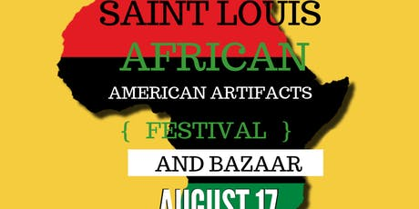 6th Annual Saint Louis African American Artifacts Festival and Bazaar tickets