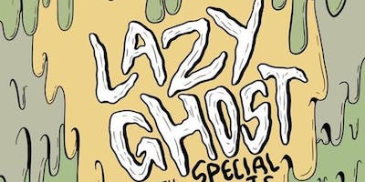 LAZY GHOST, March 12 at Garibaldi Lift Co