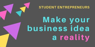 Student Entrepreneurs: Make Your Business Idea a Reality