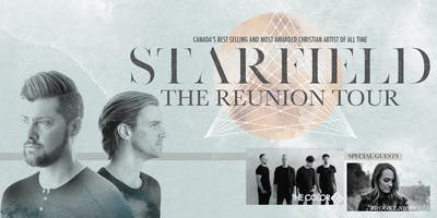 STARFIELD - The Reunion Tour - Red Deer, AB