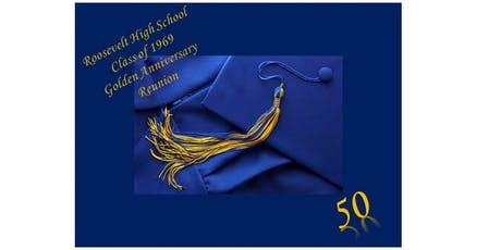 ROOSEVELT HIGH SCHOOL-CHICAGO / CLASS OF 1969 50th YEAR REUNION tickets