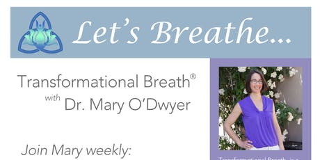 Transformational Breath® with Mary O'Dwyer  tickets