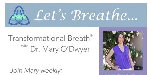 Transformational Breath® with Mary O'Dwyer