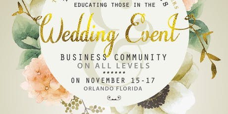 Ultimate Event Planners Designers Bakers Treatmakers  Florist Photography Retreat Conference Expo   tickets