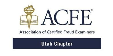 2019 White Collar Crime Conference - Utah Area Chapter Certified Fraud Examiners