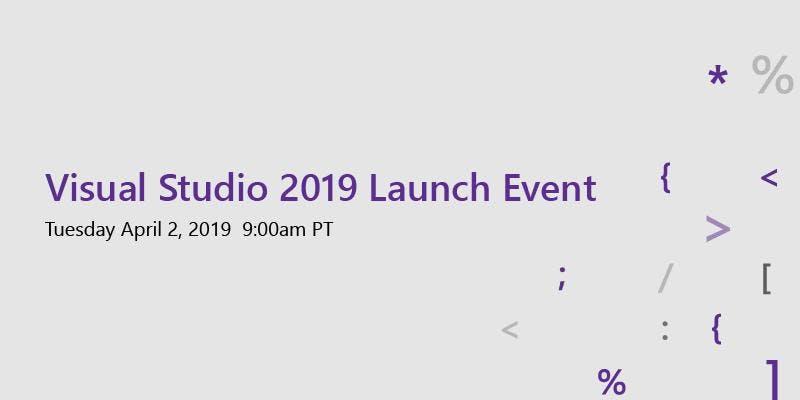 Visual Studio 2019 Launch Event - MSP