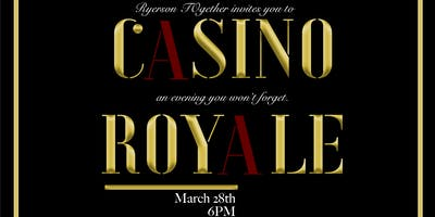 Casino Royale: A Ryerson TOgether Charity Gala