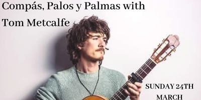 Flamenco Workshop: Compas, Palmas y Palos with Tom Metcalfe