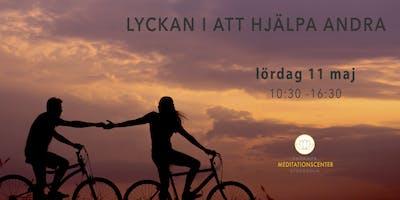 Lyckan i att hjälpa andra | meditationskurs i Malmö