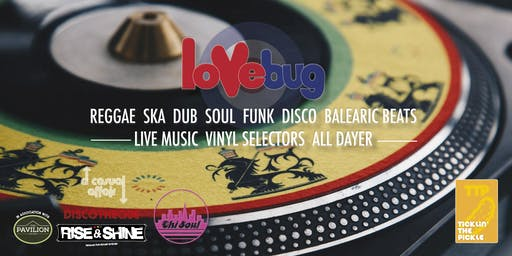 Lovebug 2019 Reggae, Ska, Dub, Disco, Funk & Balearic Beats All-Dayer