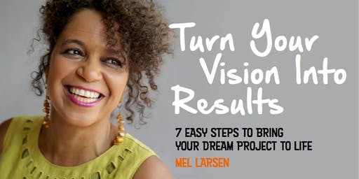 Turn your Vision into Results - a monthly online programme: join any time!