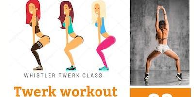 Whistler all girls TWERK workout class