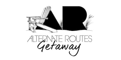 The Alternate Routes Getaway
