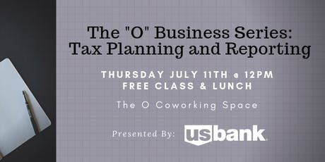 "The ""O"" Business Series: Tax Planning and Reporting tickets"