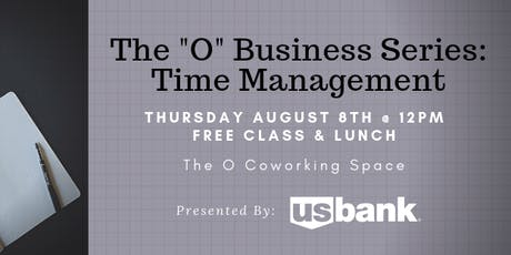 "The ""O"" Business Series: Time Management tickets"