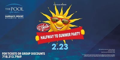 D'Jais Halfway To Summer Party @ Pool After Dark in AC! Hard Copy Tix Available 718.313.7969
