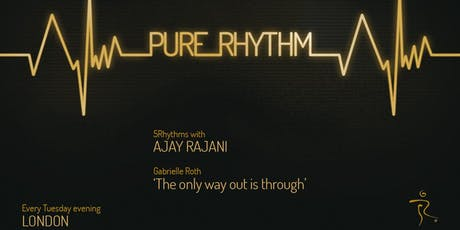 5Rhythms® Weekly Class with Ajay Rajani - Pure Rhythm tickets