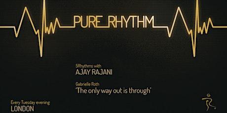 5Rhythms® Weekly Class with Ajay Rajani - Pure Rhythm tickets
