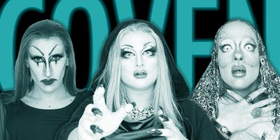 Coven - HoL Drag Show