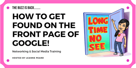 Get found on the Front Page of Google - The Social Media Buzz tickets
