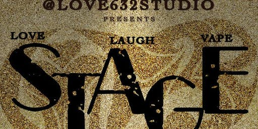 Love 632 presents STAGE | Every Last Tuesday