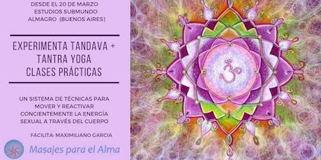 Tandava + Tantra Yoga / Práctica Matutina entradas