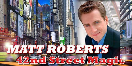 NEW YORK MAGICIAN MATT ROBERTS comes to AC Boardwalk this Summer!