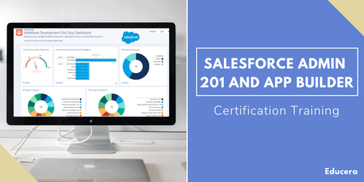 Salesforce Admin 201 and App Builder Certification Training in Burlington, VT