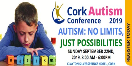 Cork Autism Conference 2019 - Autism: No Limits, Just Possibilities - CPD Accredited tickets