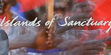 Standing on Sacred Ground: Islands of Sanctuary tickets