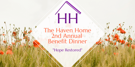 The Haven Home 2nd Annual Benefit Dinner  tickets