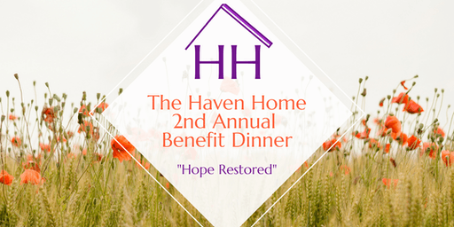 The Haven Home 2nd Annual Benefit Dinner