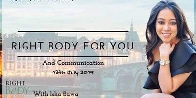 Right Body For You And Communication
