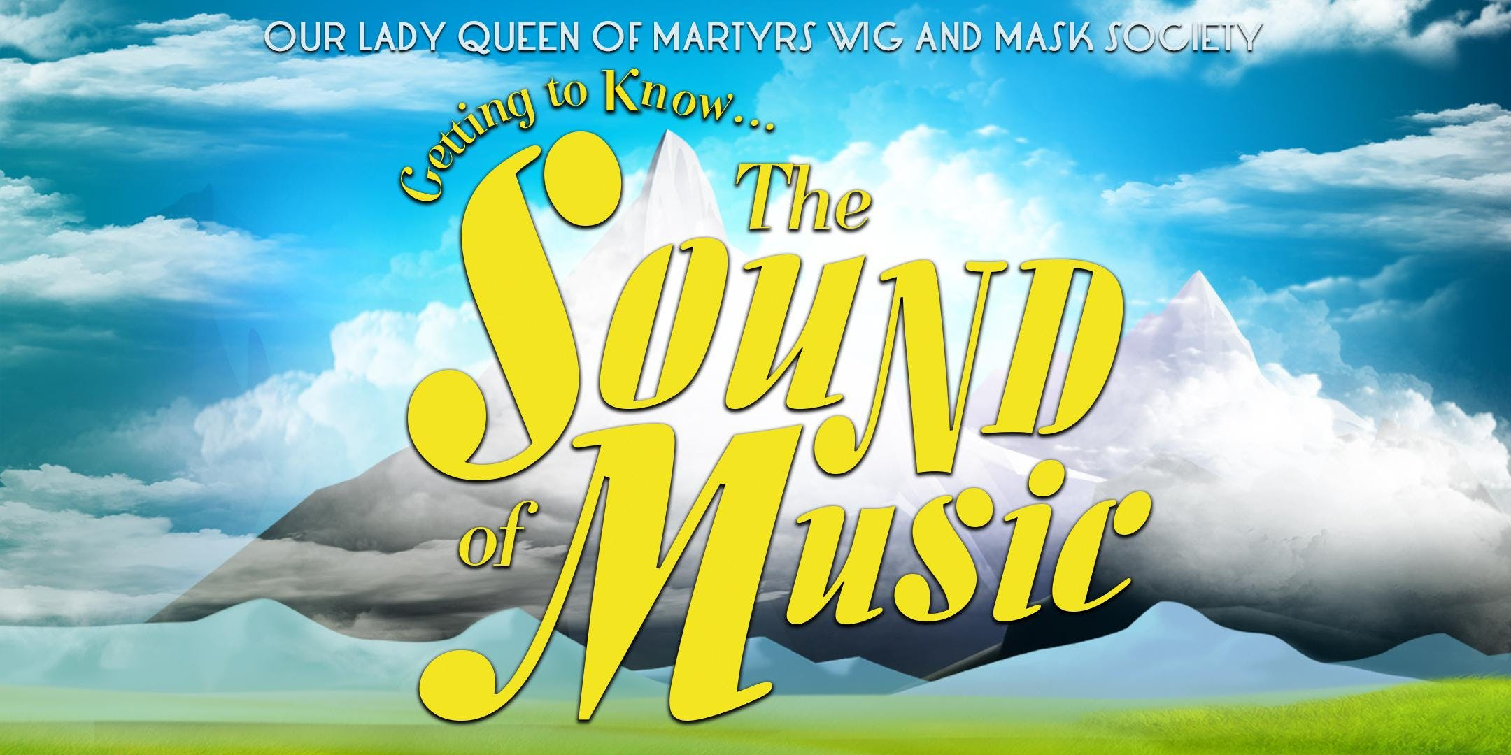 Getting to Know...The Sound of Music Presente