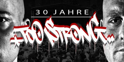 30 Jahre Too Strong Open Air