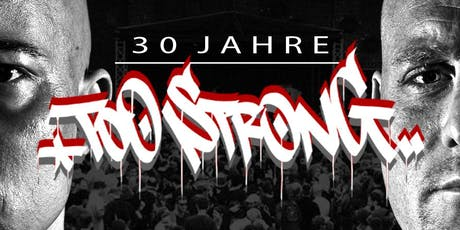 30 Jahre Too Strong Open Air Tickets
