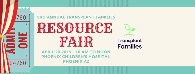 Third Annual - Transplant Families Resource Fair