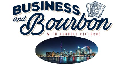 Business and Bourbon LIVE with Ronnell Richards (Toronto) tickets