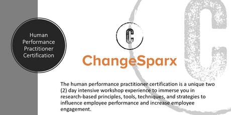 ChangeSparx: Human Performance Practitioner Certification - August 2019 tickets