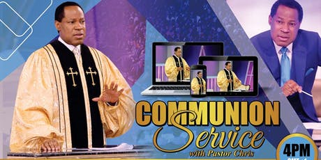 GLOBAL COMMUNION SERVICE WITH PASTOR CHRIS tickets