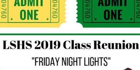 LSHS 2009 Class Reunion tickets