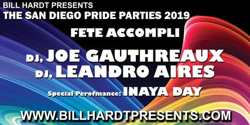 Fete Accompli 2019, a Bill Hardt Presents San Diego Pride Party