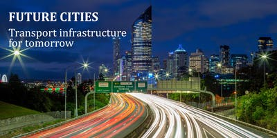 FUTURE CITIES: Transport infrastructure for tomorrow