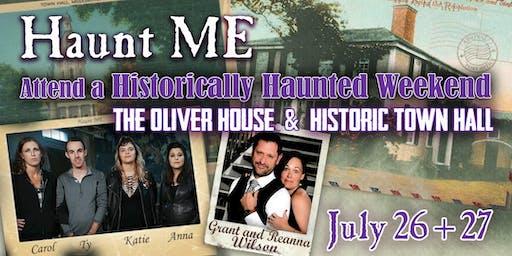 Haunt ME's Historically Haunted Weekend
